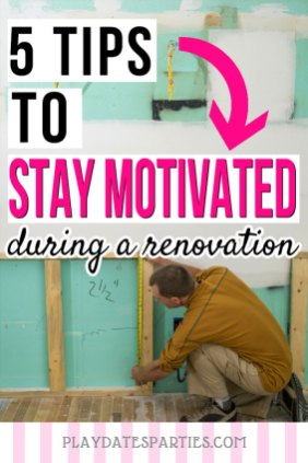 Renovation-Burnout-Stay-Motivated-Ft-1