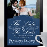 Clean Regency Romance, The Lady And The Duke: A Dangerous Season