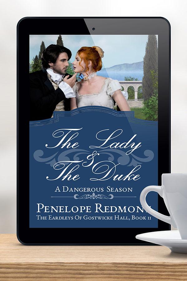 Clean Regency Romance, The Lady And The Duke: A Dangerous Season