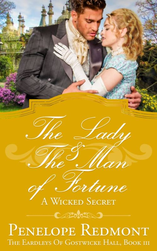 The Lady And The Man Of Fortune: A Wicked Secret