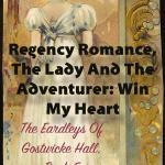 Regency Romance: The Lady And The Adventurer (Henry's Story)