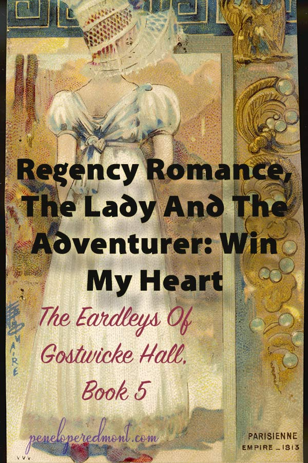 Regency Romance: The Lady And The Adventurer (Henry's Story)