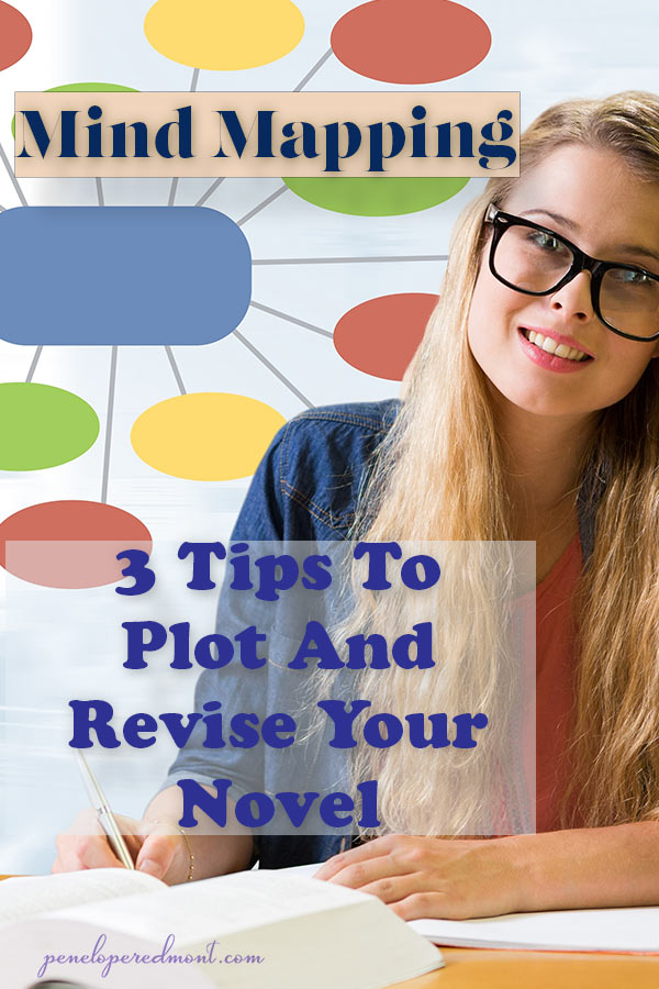 Mind Mapping: 3 Tips To Plot And Revise Your Novel