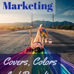 Book Marketing: Covers, Colors And Branding