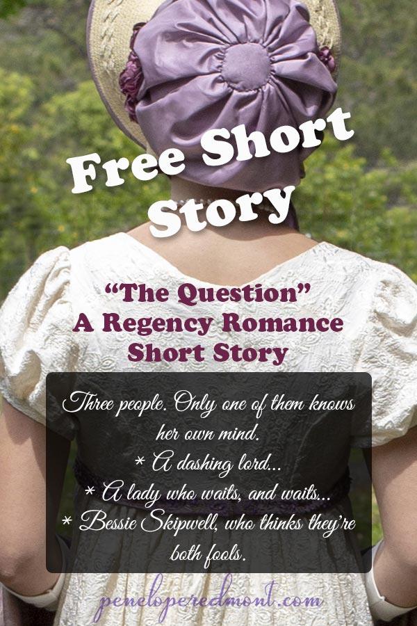 """The Question"": A Regency Romance Short Story"
