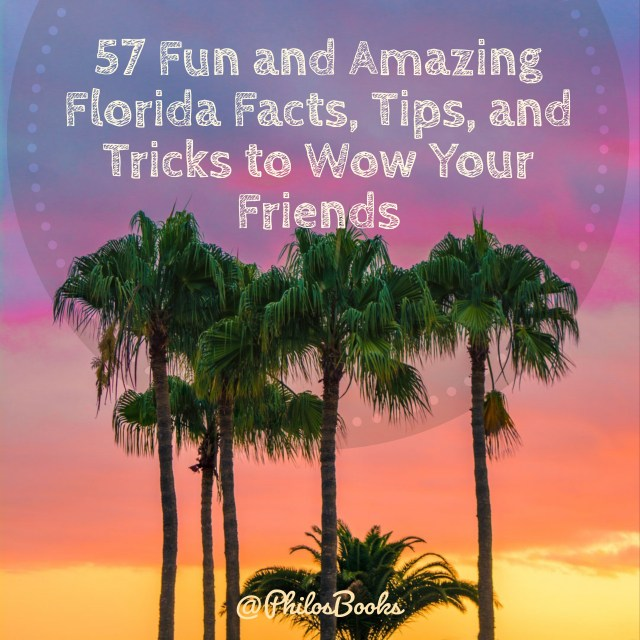 57 Fun and Amazing Florida Facts