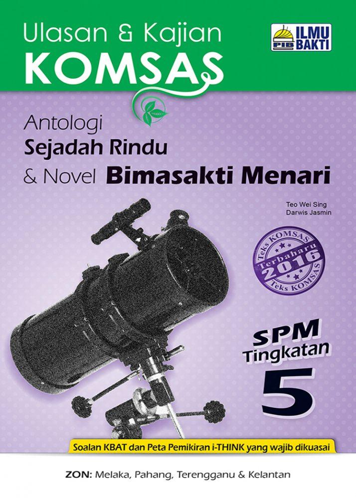 Ulasan & Kajian KOMSAS Antologi Sejadah Rindu & Novel Bimasakti Menari SPM Tingkatan 5