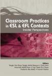 Classroom Practices in ESL & EFL Contex