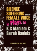 Cover Silence, Suffering & Female Voice in Plays 2 outline