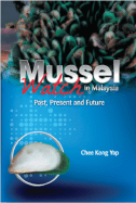 Mussel Watch in Malaysia: Past, Present and Future - Chee Kong Yap