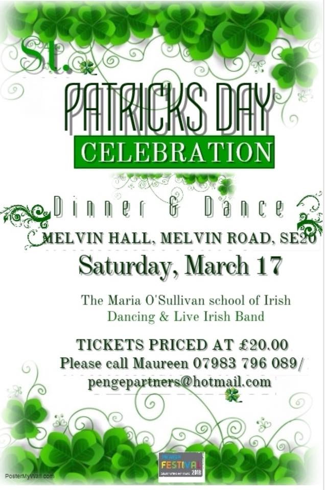Tickets are now on sale for The Penge Festival Fundraiser - St Patrick's Day Dinner & Dance .