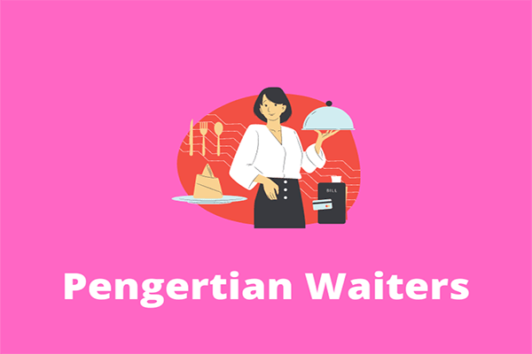 Pengertian Waiters