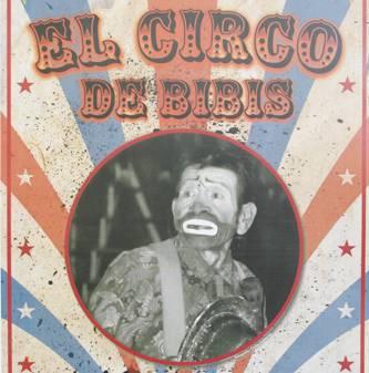 """En esta ocasión la exposición también contará con textos de Vicente Leñero, """"El circo de Bibis. Fotografía y objeto sobre un circo marginal de los años sesenta en México"""", y con el espectáculo de circo, malabares, monociclo y ventrílocuo liderado por Nano Fong, animador original del circo colonial."""