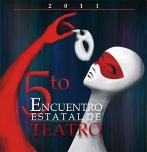 En puerta el V Encuentro Estatal de Teatro