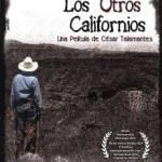 """El documental """"Los otros californios"""", de César Talamantes, obtuvo seis nominaciones en el Festival Pantalla de Cristal, celebrado en la Cineteca Nacional."""