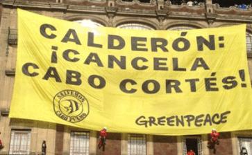 GreenPeace contra Cabo Cortés