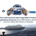 Foro Internacional en Materia de Seguridad Portuaria.