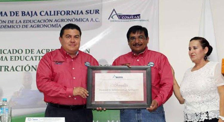 Acreditan a la Licenciatura en Administración de Agronegocios de la UABCS