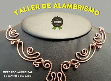 Invitan a taller de Alambrismo en SJC