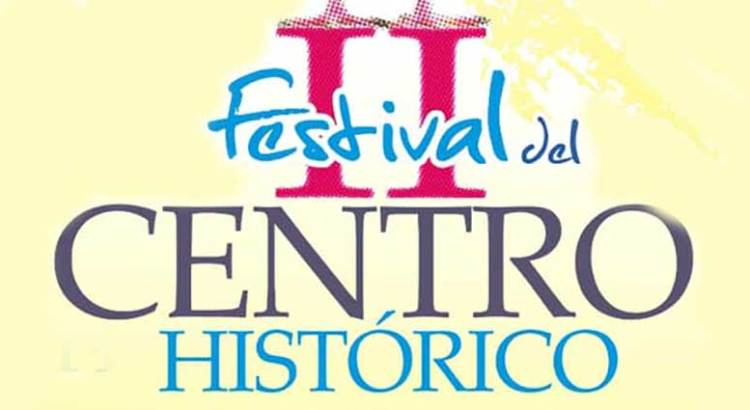 Continúan las actividades del II Festival del Centro Histórico