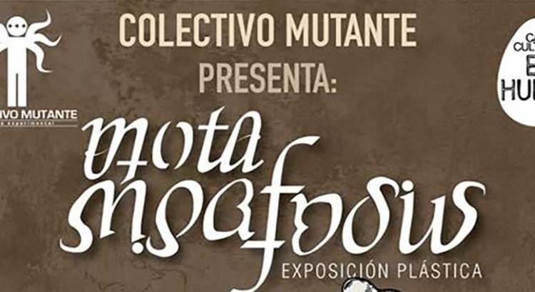 """Invita el Colectivo Mutante a su """"Mutamorfosis"""""""