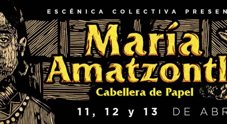 El largo camino de María Amatzontli