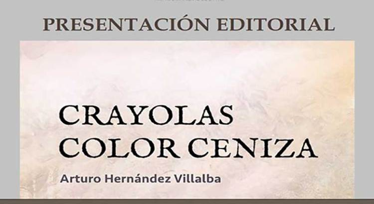 "Presentarán ""Crayolas color Ceniza"""