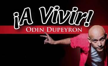 Vive con Odín Dupeyrón