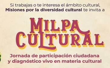 """Acompáñanos en la """"Milpa Cultural"""""""