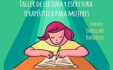 """""""Taller de Lectura y Escritura Terapéutica para Mujeres"""""""