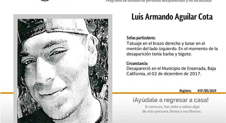 ¿Has visto a Luis Armando Aguilar Cota?