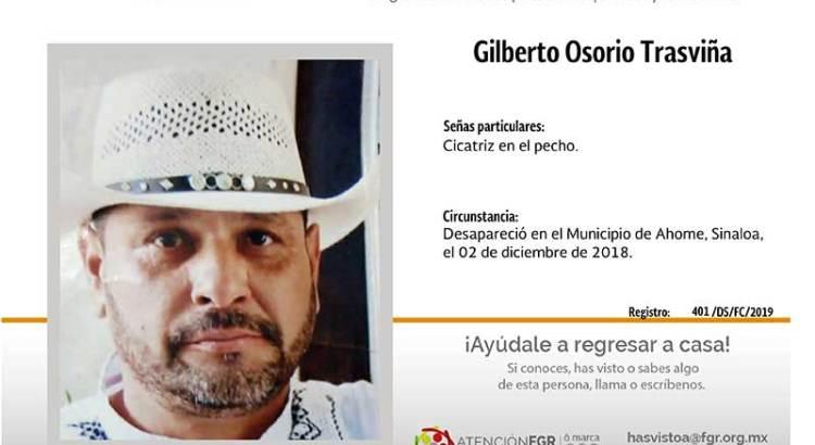 ¿Has visto a Gilberto Osorio Trasviña?