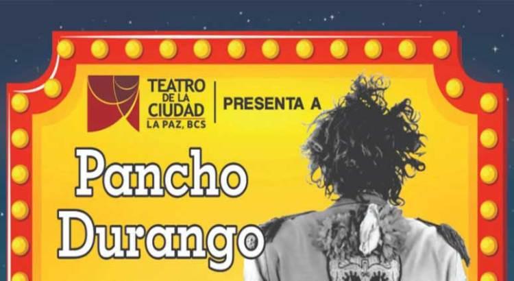 Vámonos de viaje con Pancho Durango