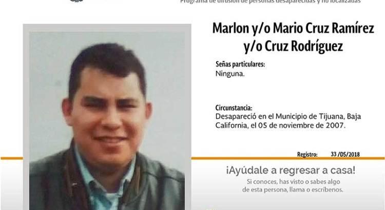 ¿Has visto a Marlon y-o Mario Cruz Ramírez y-o Cruz Rodríguez?
