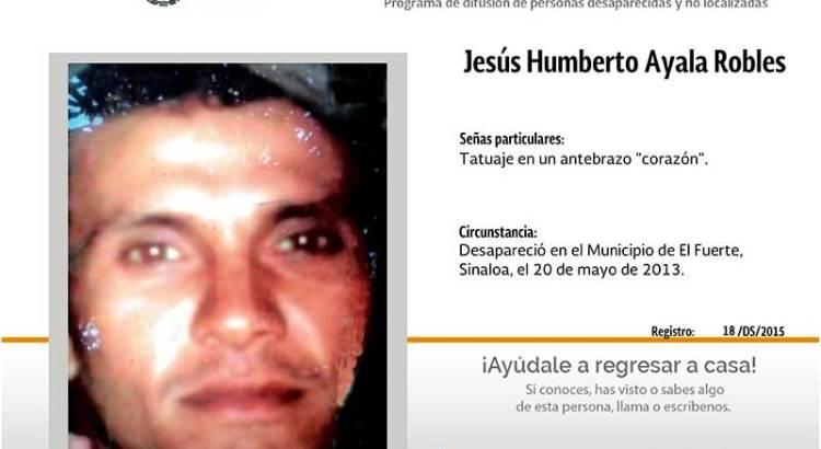 ¿Has visto a Jesús Humberto Ayala Robles?