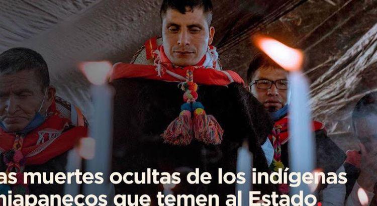 Las muertes ocultas de los indígenas chiapanecos que temen al estado
