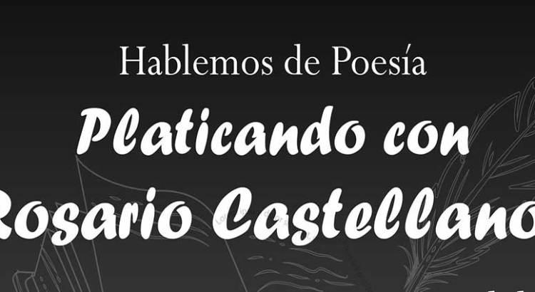 Hablemos de Rosario Castellanos