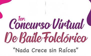 Convocan al 1er. Concurso Virtual de Baile Folclórico