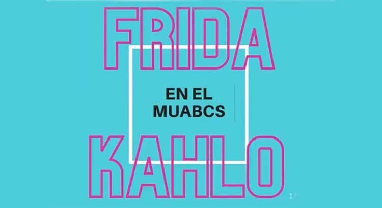 Frida Kahlo en el MUABCS