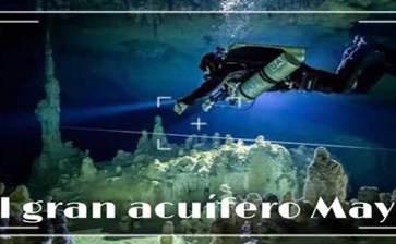 """No te pierdas el documental """"El gran acuífero maya"""""""