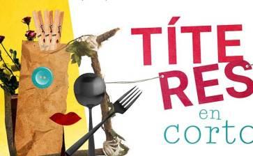 Convocan a «Títeres en Corto»