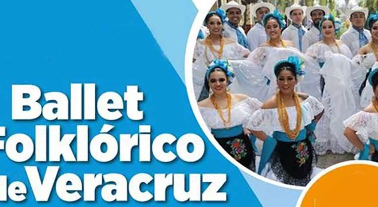 No te pierdas el Ballet Folclórico de Veracruz