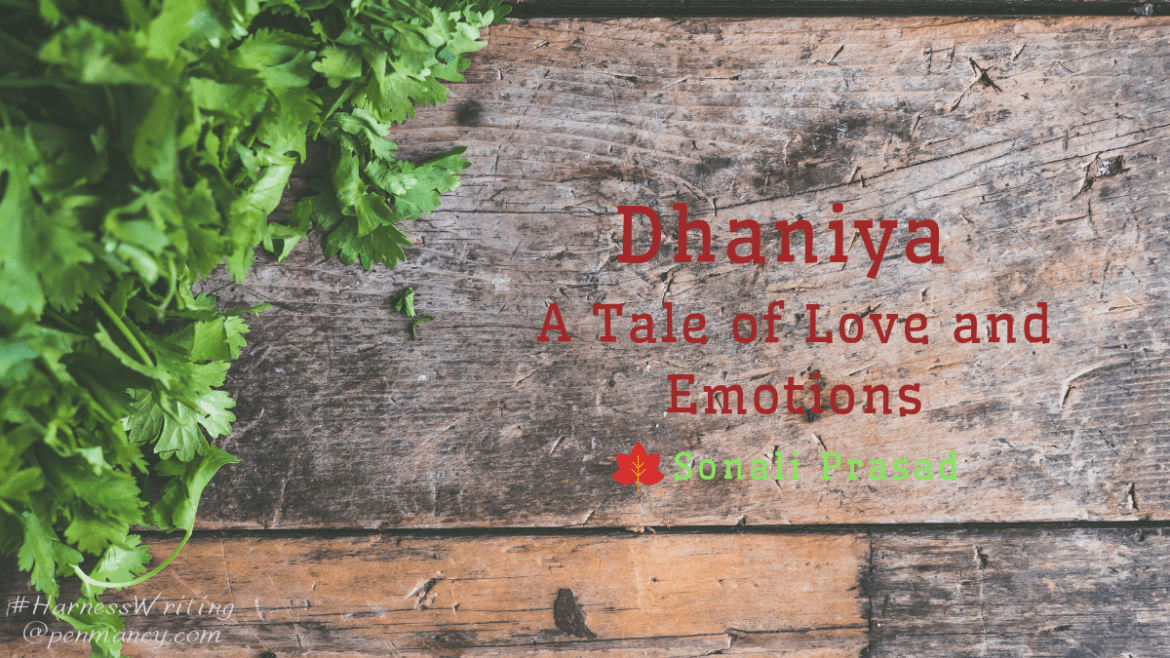 Dhaniya – A Tale of Love and Emotions