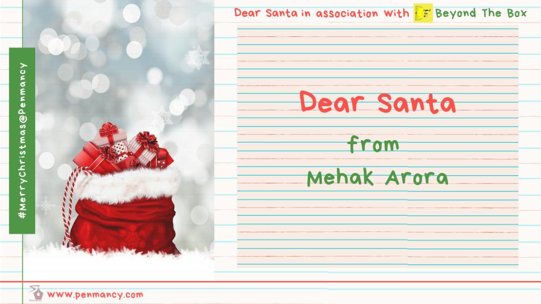 Dear Santa- from Mehak Arora