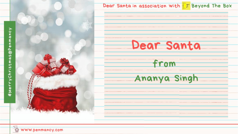 Dear Santa- from Ananya Singh
