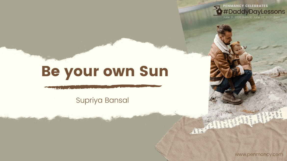 Be your own Sun