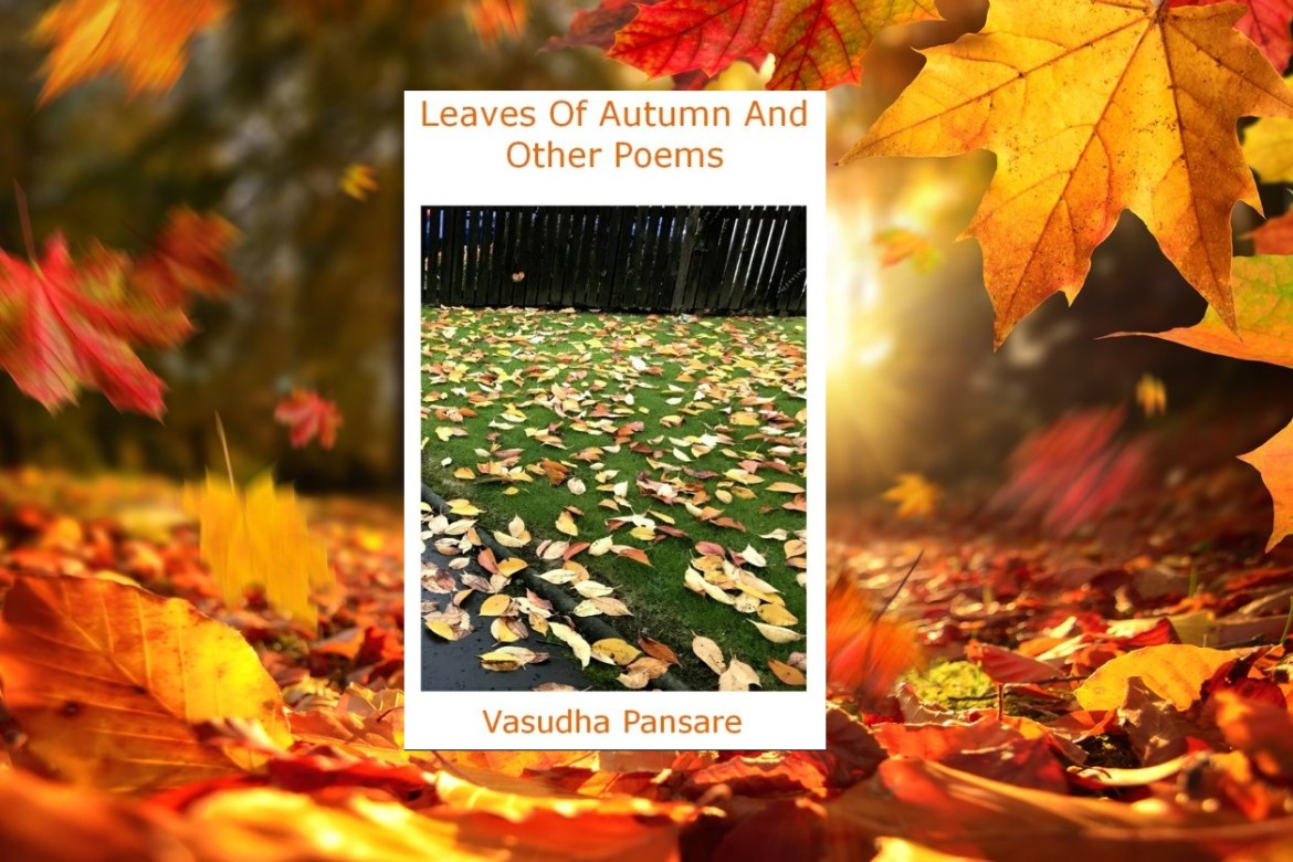Leaves Of Autumn And Other Poems