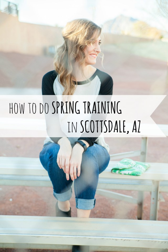 How to do Spring Training In Scottsdale