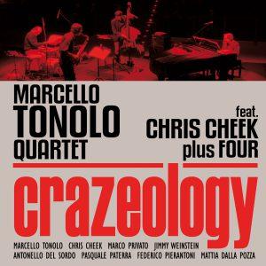 Marcello Tonolo Quartet w/ Chris Cheek  Crazeology