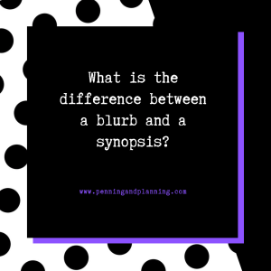 What is the difference between a blurb and a synopsis?